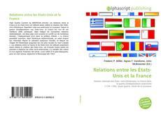 Bookcover of Relations entre les États-Unis et la France