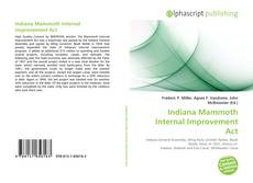 Обложка Indiana Mammoth Internal Improvement Act