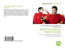 Blood Ties (Diagnosis: Murder Episode) kitap kapağı