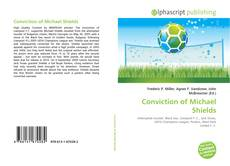 Bookcover of Conviction of Michael Shields