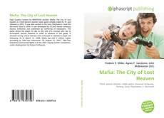 Bookcover of Mafia: The City of Lost Heaven