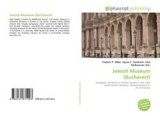 Bookcover of Jewish Museum (Bucharest)