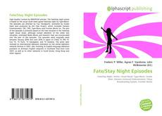 Bookcover of Fate/Stay Night Episodes