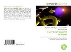 Bookcover of F-Zero: GP Legend (Anime)