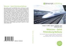 Обложка Moscow – Saint Petersburg Railway