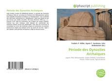 Capa do livro de Période des Dynasties Archaïques
