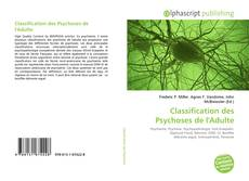 Couverture de Classification des Psychoses de l'Adulte