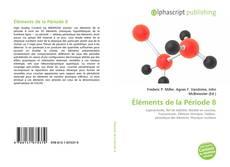 Bookcover of Éléments de la Période 8