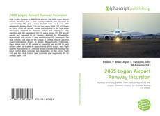 Bookcover of 2005 Logan Airport Runway Incursion