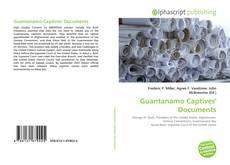 Bookcover of Guantanamo Captives' Documents