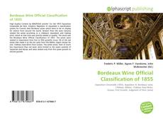Bookcover of Bordeaux Wine Official Classification of 1855