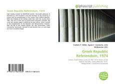 Bookcover of Greek Republic Referendum, 1974