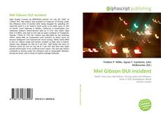 Bookcover of Mel Gibson DUI incident