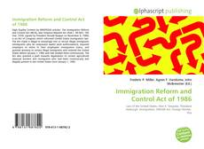 Bookcover of Immigration Reform and Control Act of 1986