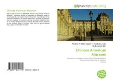 Bookcover of Chinese American Museum