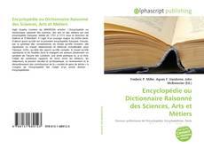 Bookcover of Encyclopédie ou Dictionnaire Raisonné des Sciences, Arts et Métiers