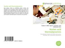 Couverture de Nucleic acid thermodynamics