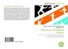 Bookcover of Fatal Fury: The Motion Picture