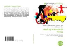 Copertina di Healthy in Paranoid Times