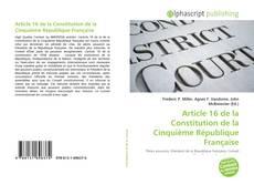 Bookcover of Article 16 de la Constitution de la Cinquième République Française