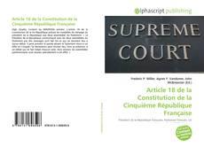 Bookcover of Article 18 de la Constitution de la Cinquième République Française