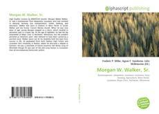 Copertina di Morgan W. Walker, Sr.