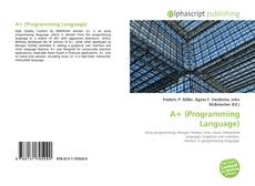 Bookcover of A+ (Programming Language)