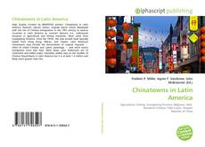 Bookcover of Chinatowns in Latin America