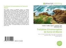 Bookcover of Troisième Circonscription de Seine-et-Marne