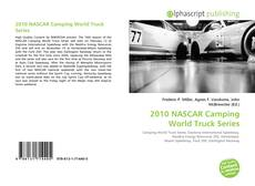 Bookcover of 2010 NASCAR Camping World Truck Series