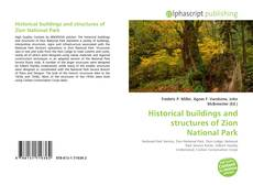Bookcover of Historical buildings and structures of Zion National Park