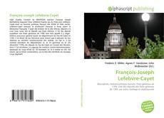 Bookcover of François-Joseph Lefebvre-Cayet