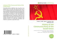 Bookcover of History of the Communist Party of the Soviet Union