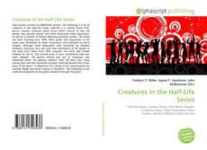 Обложка Creatures in the Half-Life Series