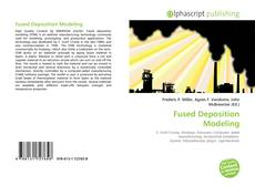 Bookcover of Fused Deposition Modeling