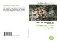 Bookcover of First Solution Money Transfer