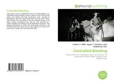 Bookcover of Controlled Bleeding