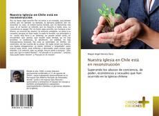 Capa do livro de Nuestra Iglesia en Chile está en reconstrucción