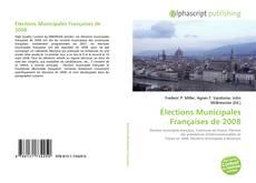 Portada del libro de Élections Municipales Françaises de 2008