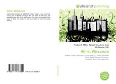Bookcover of Alma, Wisconsin