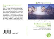 Bookcover of Élections Législatives Françaises de 1848