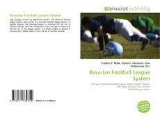 Borítókép a  Bavarian Football League System - hoz