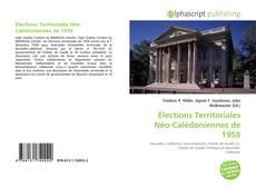 Bookcover of Élections Territoriales Néo-Calédoniennes de 1958