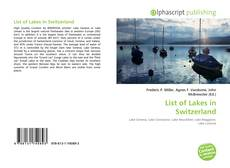 Bookcover of List of Lakes in Switzerland