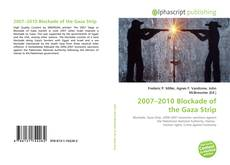 Bookcover of 2007–2010 Blockade of the Gaza Strip