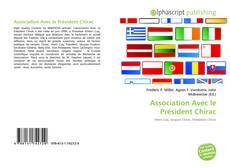 Portada del libro de Association Avec le Président Chirac