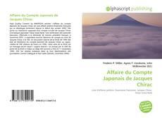 Bookcover of Affaire du Compte Japonais de Jacques Chirac