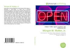 Bookcover of Morgan W. Walker, Jr.