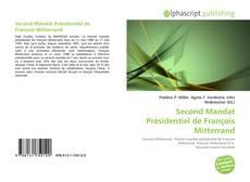 Couverture de Second Mandat Présidentiel de François Mitterrand