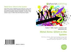 Bookcover of Metal Arms: Glitch in the System